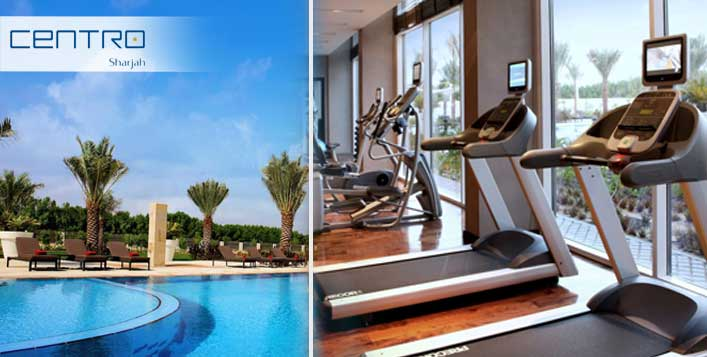 Health Club Membership @Centro Sharjah Hotel