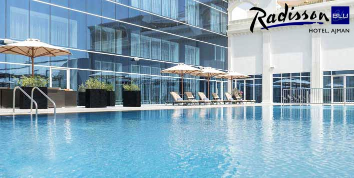 Valid daily at 5* Radisson Blu Ajman